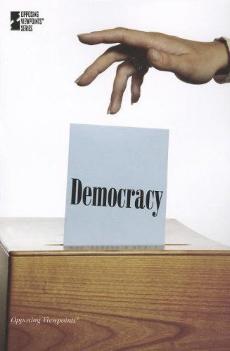 9780737757187: Democracy (Opposing Viewpoints)