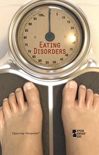 9780737757231: Eating Disorders (Opposing Viewpoints)