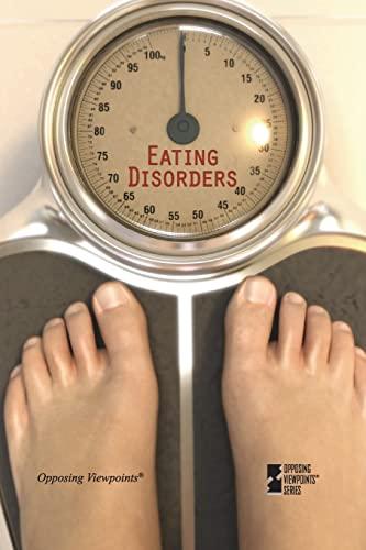 9780737757248: Eating Disorders (Opposing Viewpoints)