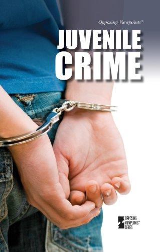 Juvenile Crime: Greenhaven Press Editors