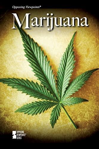 Marijuana (Opposing Viewpoints)