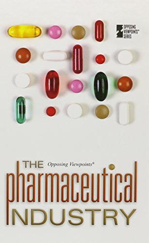 9780737757538: The Pharmaceutical Industry (Opposing Viewpoints)