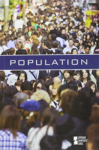 9780737757569: Population (Opposing Viewpoints)