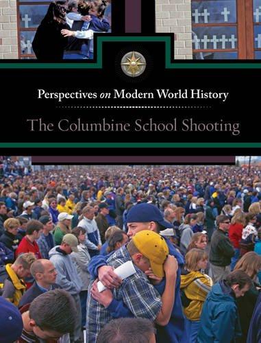 9780737757880: The Columbine School Shooting (Perspectives on Modern World History)