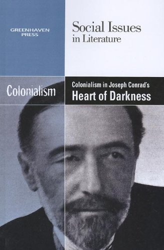 9780737758047: Colonialism in Joseph Conrad's Heart of Darkness (Social Issues in Literature (Paperback))