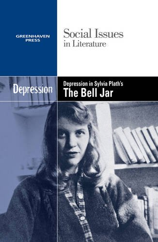 9780737758054: Depression in Sylvia Plath's the Bell Jar (Social Issues in Literature)