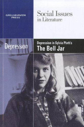 9780737758061: Depression in Sylvia Plath's the Bell Jar (Social Issues in Literature)