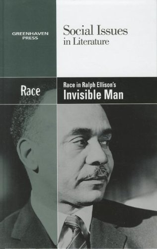 9780737758122: Race in Ralph Ellison's Invisible Man (Social Issues in Literature)