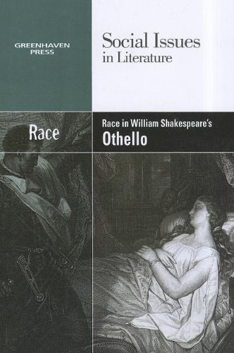 9780737758146: Race in William Shakespeare's Othello (Social Issues in Literature)