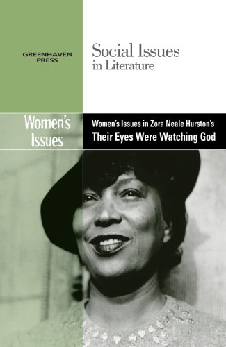 9780737758214: Women's Issues in Zora Neale Hurston's Their Eyes Were Watching God (Social Issues in Literature (Library))