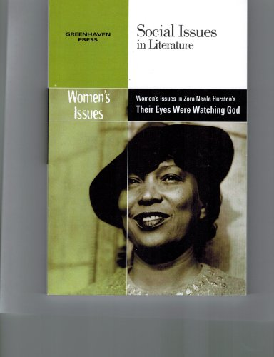 9780737758221: Women's Issues in Zora Neale Hurston's Their Eyes Were Watching God (Social Issues in Literature (Paperback))