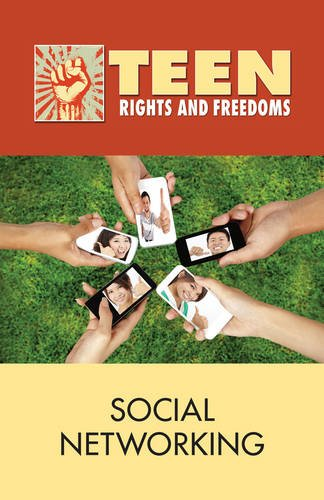 9780737758320: Social Networking (Teen Rights and Freedoms)