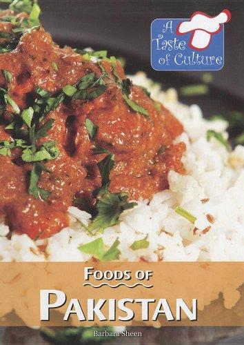9780737758832: Foods of Pakistan (A Taste of Culture)