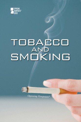 9780737759099: Tobacco and Smoking (Opposing Viewpoints)