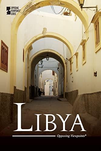 9780737760323: Libya (Opposing Viewpoints)