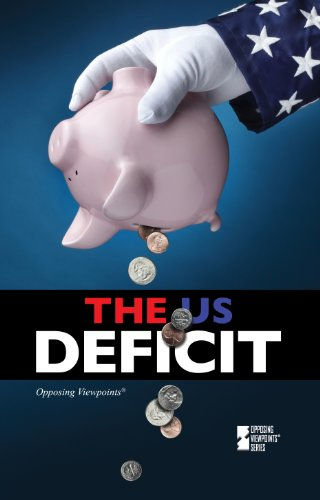 9780737760507: The U.S. Deficit (Opposing Viewpoints)