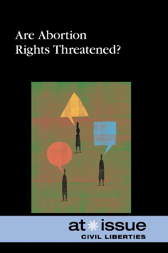 9780737761467: Are Abortion Rights Threatened? (At Issue)