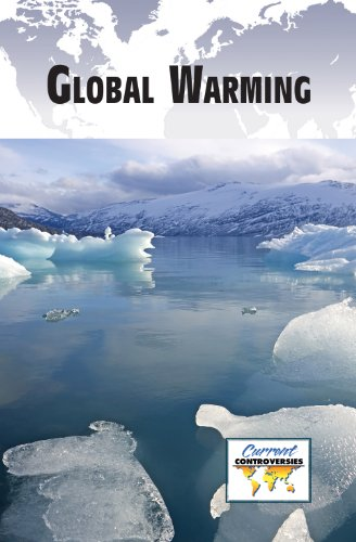 Global Warming (Current Controversies)
