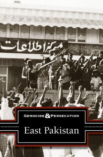 9780737762563: East Pakistan (Genocide and Persecution)