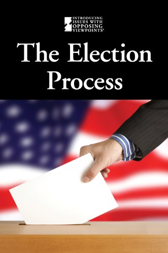 9780737762761: The Election Process (Introducing Issues with Opposing Viewpoints)