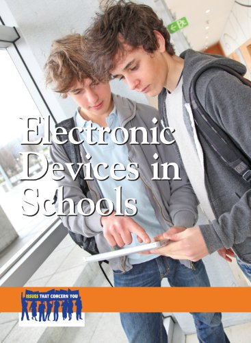 9780737762921: Electronic Devices in Schools (Issues that Concern You)