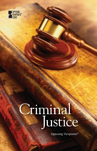 9780737763065: Criminal Justice (Opposing Viewpoints)