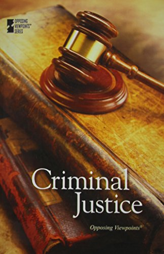 9780737763072: Criminal Justice (Opposing Viewpoints)