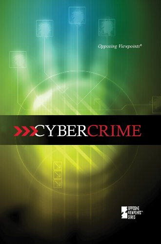 Cybercrime (Opposing Viewpoints): Gerdes, Louise I.