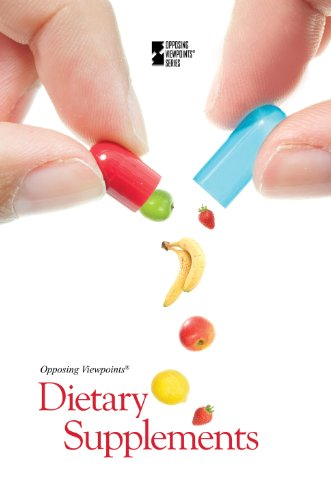 9780737763164: Dietary Supplements (Opposing Viewpoints (Hardcover))