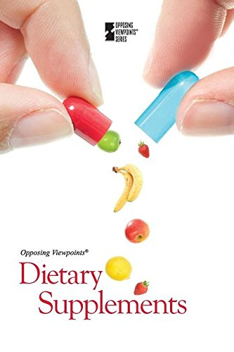 9780737763171: Dietary Supplements (Opposing Viewpoints (Paperback))
