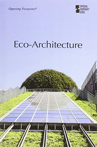 9780737763218: Eco-Architecture (Opposing Viewpoints)