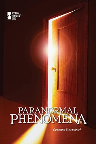 9780737763355: Paranormal Phenomena (Opposing Viewpoints)