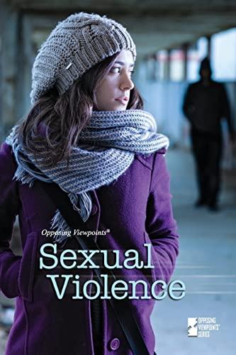 Sexual Violence (Opposing Viewpoints): Amanda Hiber