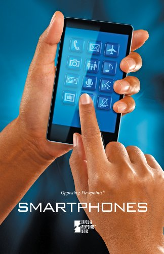 9780737763430: Smartphones (Opposing Viewpoints (Paperback))