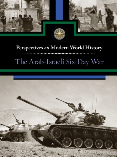 9780737763614: Arab-Israeli Six-Day War, The (Perspectives on Modern World History)