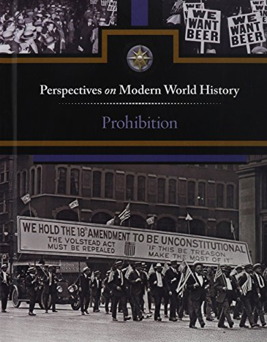 9780737763706: Prohibition (Perspectives on Modern World History)
