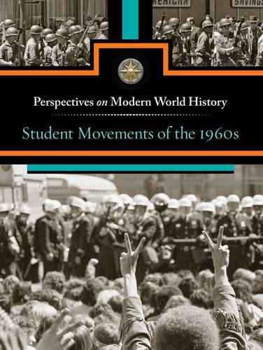 9780737763720: Student Movements of the 1960s (Perspectives on Modern World History)