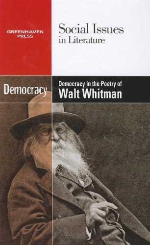 9780737763782: Democracy in the Poetry of Walt Whitman (Social Issues in Literature)