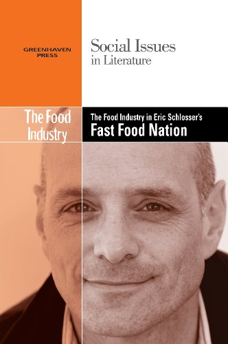 9780737763812: The Food Industry in Eric Schlosser's Fast Food Nation (Social Issues in Literature (Library))