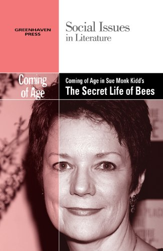 9780737763843: Coming of Age in Sue Monk Kidd's The Secret Life of Bees (Social Issues in Literature)