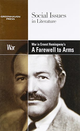 9780737763966: War in Hemingway's A Farewell to Arms (Social Issues in Literature)