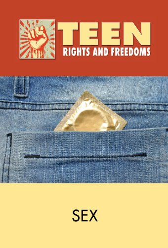 9780737764048: Sex (Teen Rights and Freedoms)