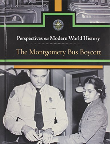 9780737765656: The Montgomery Bus Boycott (Perspectives on Modern World History)