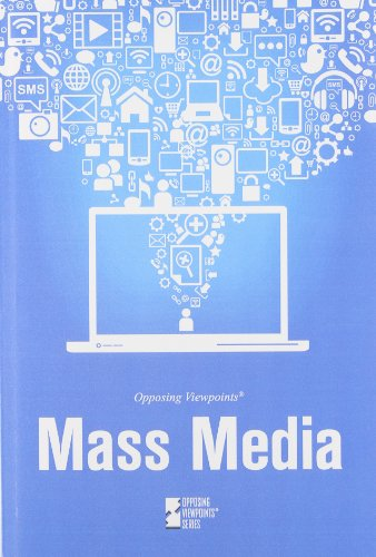 9780737766615: Mass Media (Opposing Viewpoints)