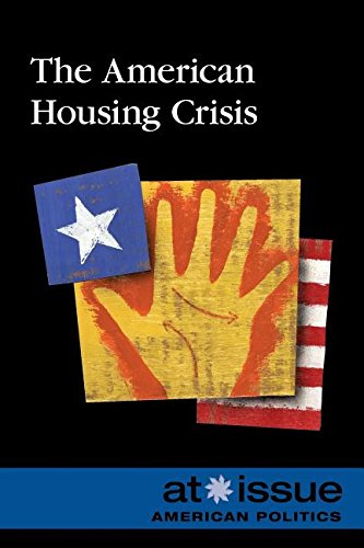 9780737768190: The American Housing Crisis (At Issue)