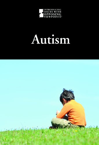 9780737769203: Autism (Introducing Issues With Opposing Viewpoints)
