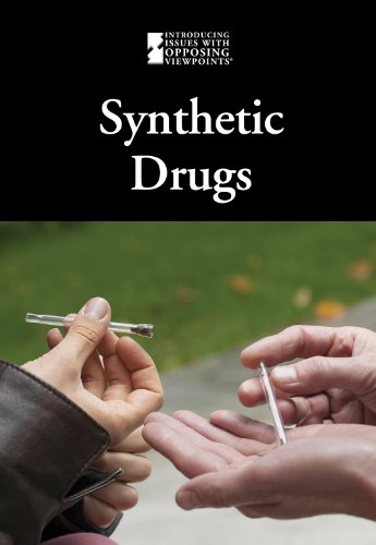 Synthetic Drugs (Introducing Issues With Opposing Viewpoints): Williams, Mary E.