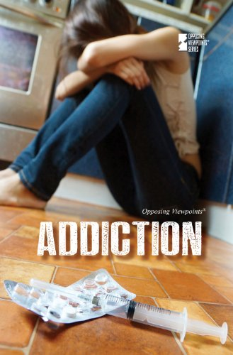 Addiction (Opposing Viewpoints)
