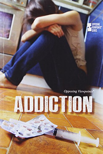 Addiction (Opposing Viewpoints): Watkins, Christine