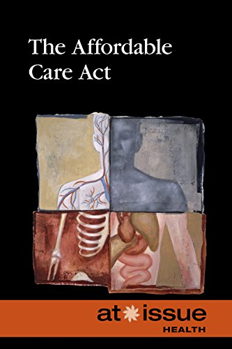 9780737771497: The Affordable Care Act (At Issue)